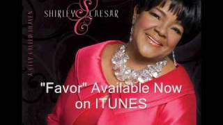 Watch Shirley Caesar Favor video
