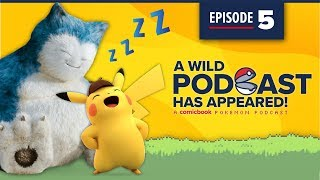 A WILD PODCAST HAS APPEARED: Episode 5: A Comicbook.com Pokemon Podcast