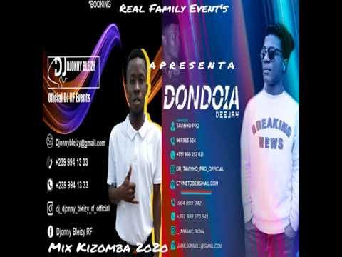 Download Mix Kizomba 2o2o By Deejay Djonny Bleizy RF Feat Dondoia Deejay