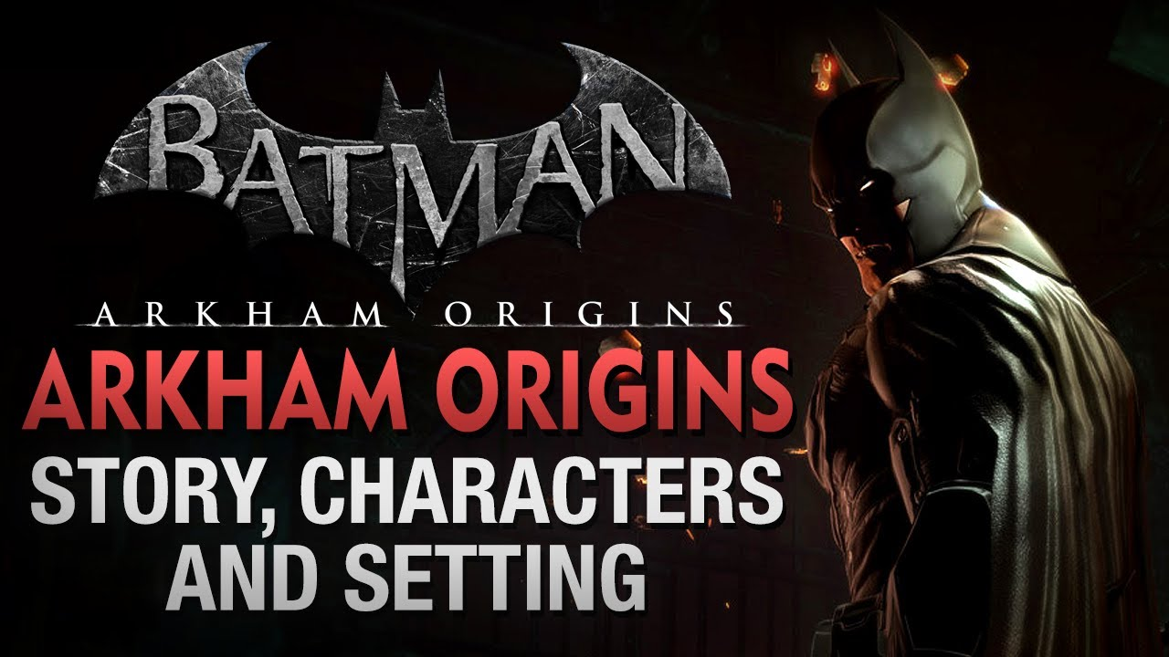 Batman: Arkham Origins - Details: Story, Characters ...