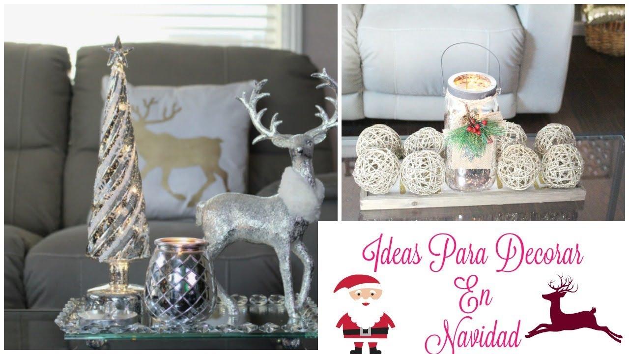 Como Decorar Mi Casa Para Navidad.Ideas Para Decorar Mi Casa Esta Navidad Decoraciones Economicas Silvia En Tu Vida
