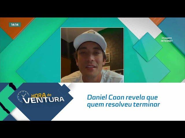 Daniel Caon revela que quem resolveu terminar o relacionamento foi Rafa Kalimann