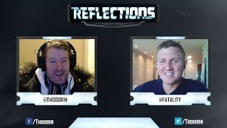 'Reflections' with FATAL1TY