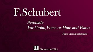 F.Schubert - Serenade (Ständchen) - Violin,Voice or Flute and Piano - Piano Accompaniment