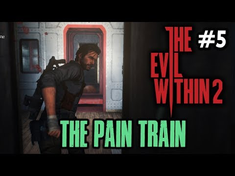 THE PAIN TRAIN [#5] The Evil Within 2 with HybridPanda