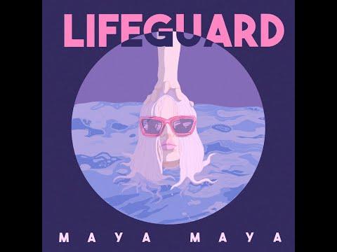 Maya Maya - Lifeguard