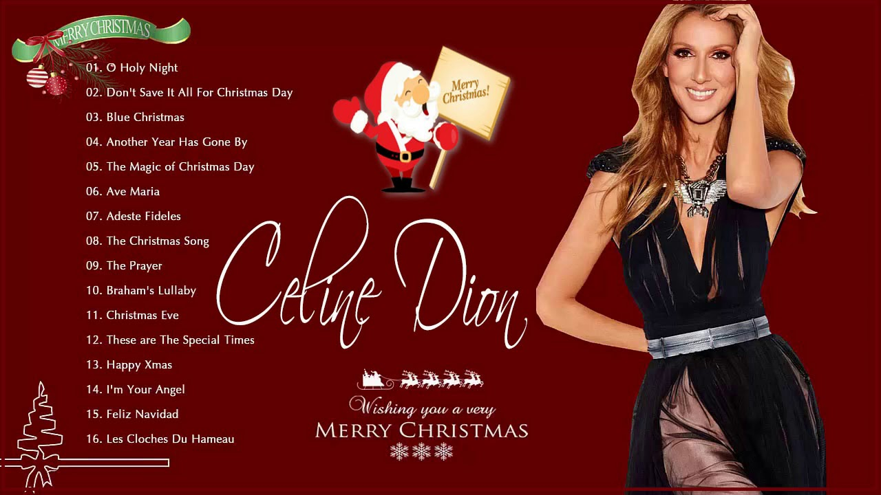 Christmas songs 2019 by Celine Dion - Celine Dion Christmas Album - Merry Christmas Songs 2019 ...