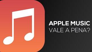 Apple Music: vale a pena?