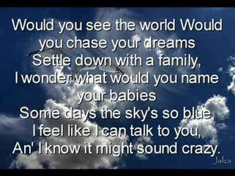 Kenny Chesney Who You'd Be Today lyrics - YouTube