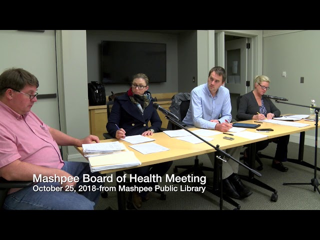 Mashpee Board of Health Meeting 10-25-18
