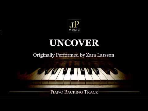 Uncover by Zara Larsson (Piano Accompaniment)