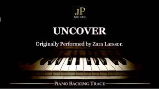 Uncover by Zara Larsson (Piano Accompaniment)