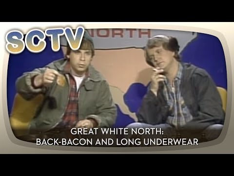 Great White North: Back-Bacon and Long Underwear