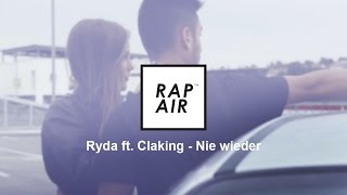 Ryda ft. ClaKing ► Nie wieder ◄ [Official Video]