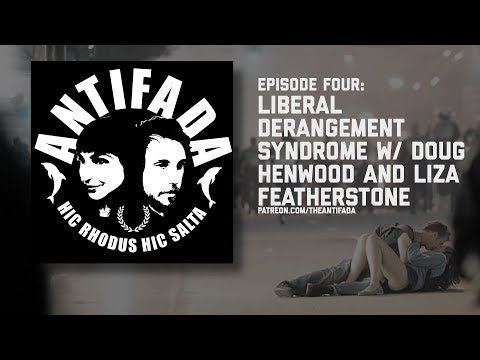 Episode Four - Liberal Derangement Syndrome w Doug Henwood and Liza Featherstone