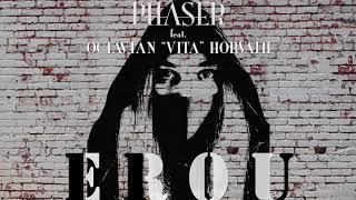 "Phaser feat. Octavian ""Vita"" Horvath - Erou (Official Audio)"