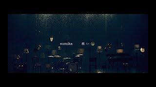 Youtube: Wish / sumika