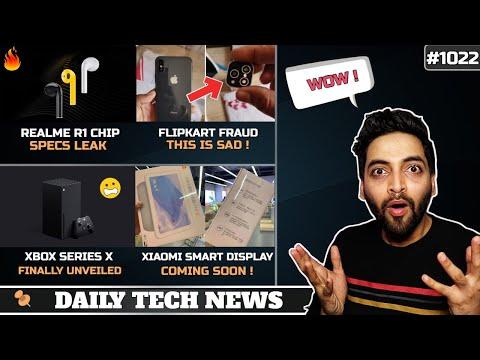 Realme R1 Chip,Flipkart Huge Fraud,Tiktok Resso,Xbox Series X,Xiaomi Smart Display,Iphone 12 5G#1022