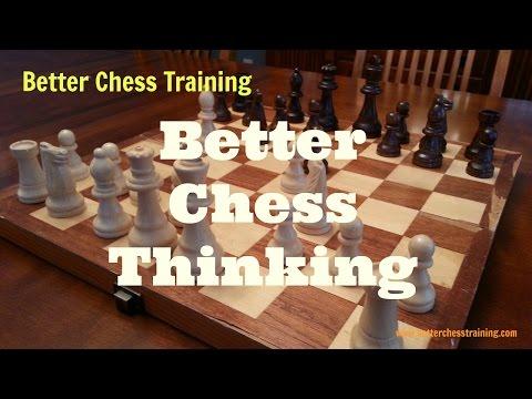Better Chess Thinking 1