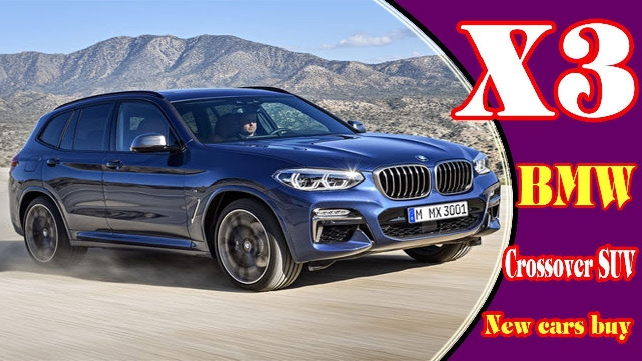 Biggest News Future 2018 Bmw X3 Diesel Usa 3 Series The Newest