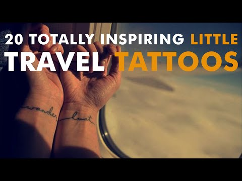 20 Totally Inspiring Little Travel Tattoos