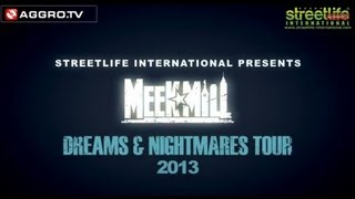 MEEK MILL - DREAMS & NIGHTMARES TOUR 2013 - TOUR TRAILER (OFFICIAL HD VERSION AGGROTV)