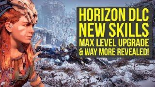 Horizon Zero Dawn Frozen Wilds NEW SKILLS REVEALED, Max Level Upgrade & More! (Horizon Zero Dawn DLC