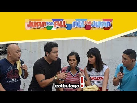 Juan For All, All For Juan Sugod Bahay   March 10, 2018