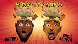 Davido, Chris Brown - Blow My Mind (Audio).mp3