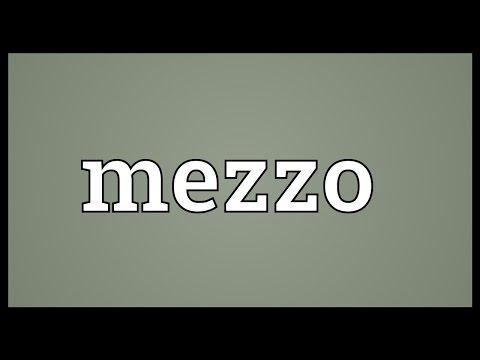 Mezzo Meaning