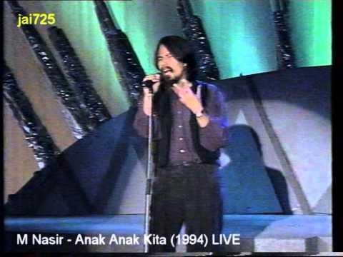 M Nasir - Anak Anak Kita (1994) LIVE