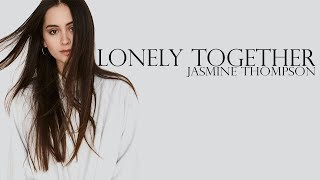 Video Avicii - Lonely Together ft. Rita Ora (cover by Jasmine Thompson) [Full HD] lyrics download MP3, 3GP, MP4, WEBM, AVI, FLV Agustus 2018