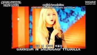 First Class   After School [애프터스쿨] - First Love [첫사랑] MV + Hangul + Romanization + English Subs