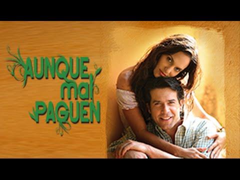 Aunque Mal Paguen - Spanish Trailer