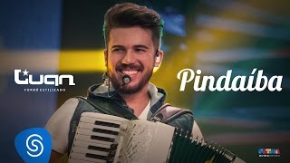 Luan Estilizado - Pindaíba - DVD Em Casa (Vídeo Oficial)