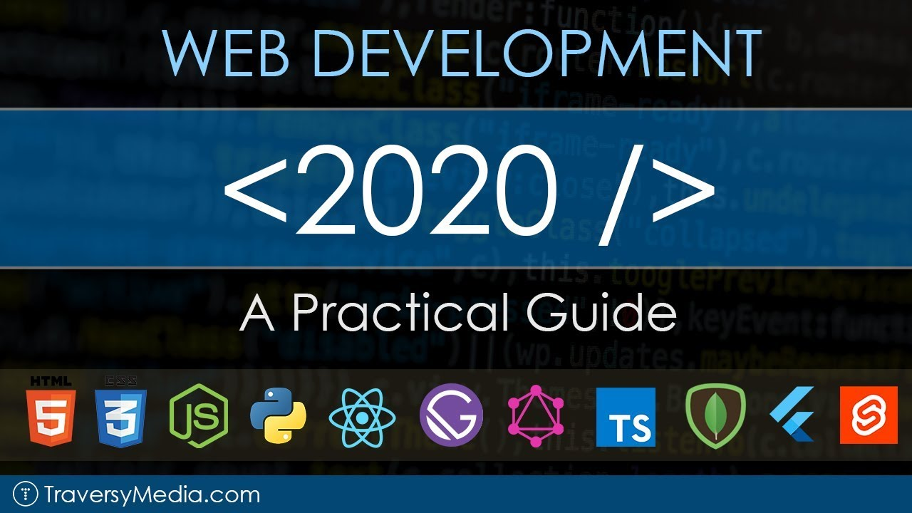 Web Development In 2020 – A Practical Guide