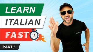 Best Ways to Learn or Improve Your Italian - Fast track Italian (PART 3 of 3)