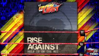 "WWE: Over The Limit 2011 Theme Song - ""Help Is On The Way"" By Rise Against"