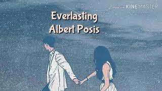Everlasting (Lyrics) - Albert Posis
