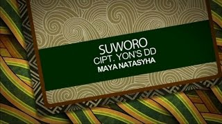 Maya Natasya - Suworo - [Official Video]