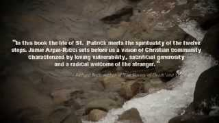 "St. Patrick & ""Vulnerable Faith"" - Book Pre-Order Trailer"