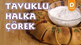 Tavuklu Halka Çörek Tarifi - Onedio Yemek - Pratik Yemek Tarifleri