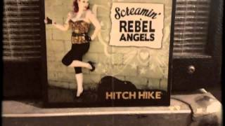 """Hitch Hike"" Screamin"