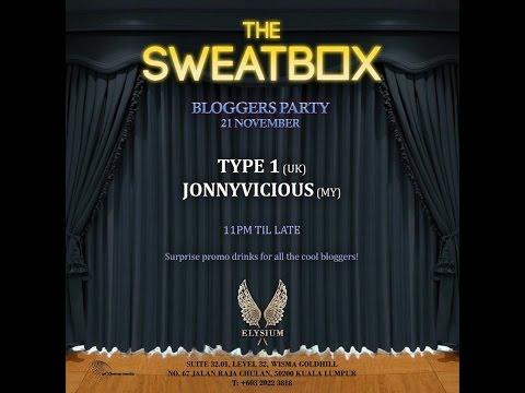 The Sweatbox 01 @ Elysium Kuala Lumpur  (video by Art Xtreme Media)