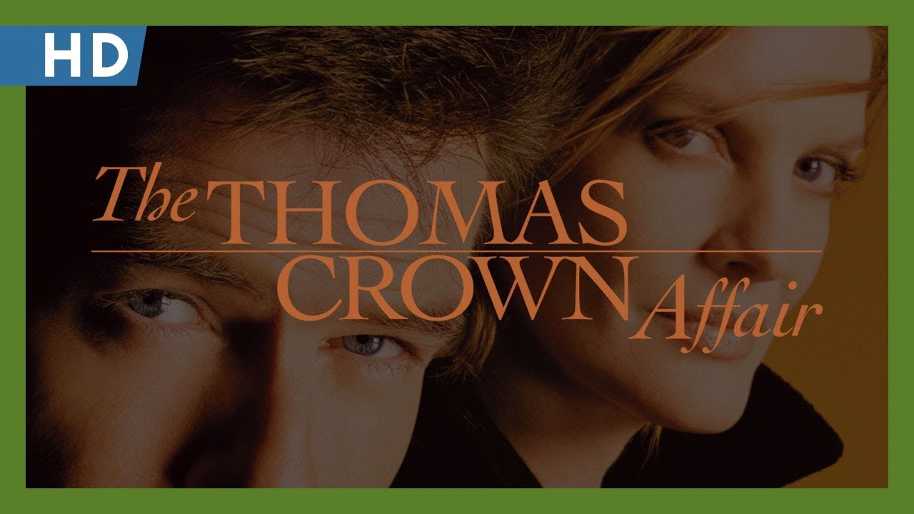 The Thomas Crown Affair (1999) Trailer