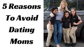 5 Reasons Smart Men Avoid Marrying or Dating Single Moms