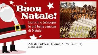 Mario Lanza - Adeste Fideles (O Come, All Ye Faithful) - Natale