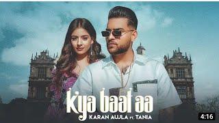 Kya Baat Aa Jatta : Karan Aujla (Official Video)  | Latest Punjabi Songs Humble Music Hub