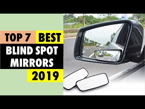 Best Blind Spot Mirrors For Car 2019 | Top 7 Blind Spot Mirrors For Car