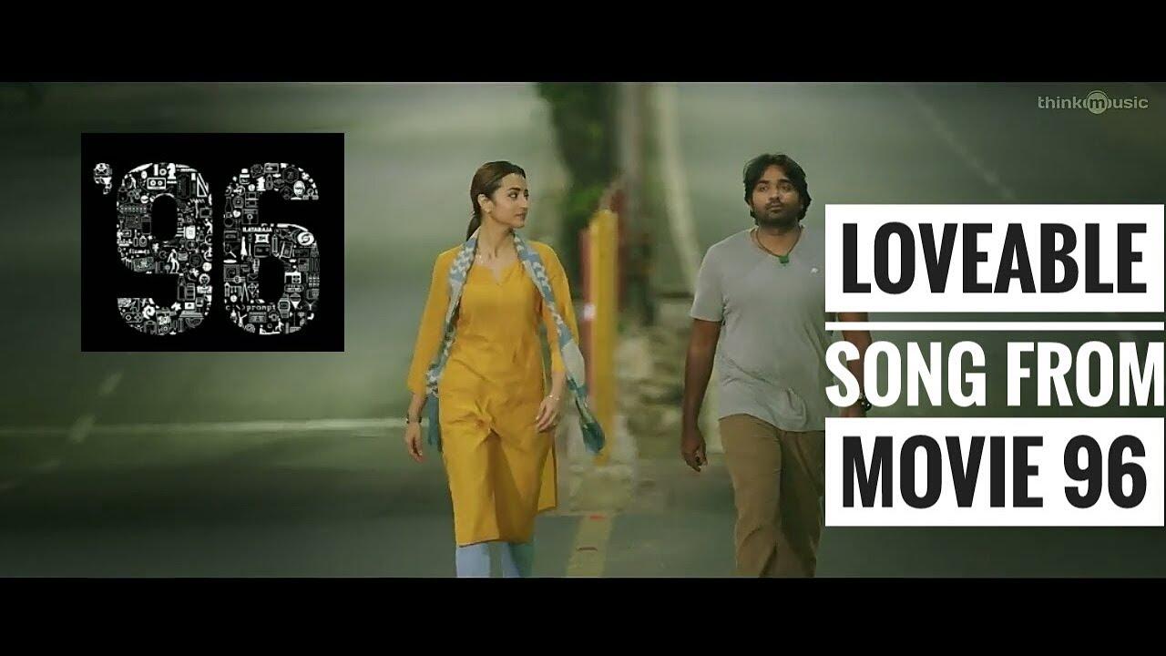 tamil film 96 video songs download